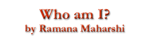 Who am I by Ramana Maharshi